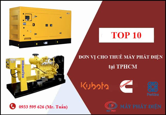 Top 10 địa chỉ cho thuê máy phát điện uy tín tại tphcm